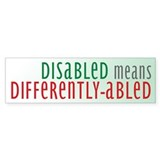 Disabled = Differently-abled Bumper Car Sticker