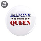 "JASMINE for queen 3.5"" Button (10 pack)"