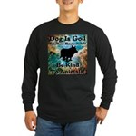 Be Kind To Animals! Long Sleeve Dark T-Shirt