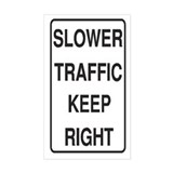 Slower Traffic Rectangle Decal