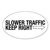 Slower Traffic Oval Decal