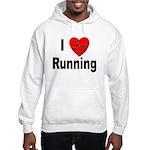 I Love Running (Front) Hooded Sweatshirt