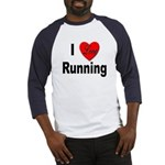 I Love Running (Front) Baseball Jersey