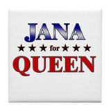 JANA for queen Tile Coaster