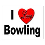 I Love Bowling Small Poster