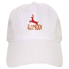 I Like To Kill Deer Baseball Cap