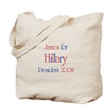 James for Hillary 2008 Tote Bag