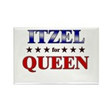 ITZEL for queen Rectangle Magnet