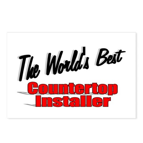"""The World's Best Countertop Installer"" Postcards"