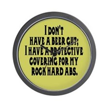 I don't have a beer gut, I ha Wall Clock