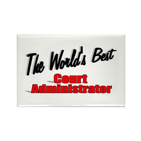 &quot;The World's Best Court Administrator&quot; Rectangle M