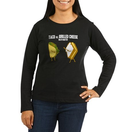 Taco VS Grilled Cheese Women's Long Sleeve Dark T-