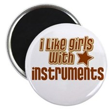 I Like Girls with Instruments Magnet