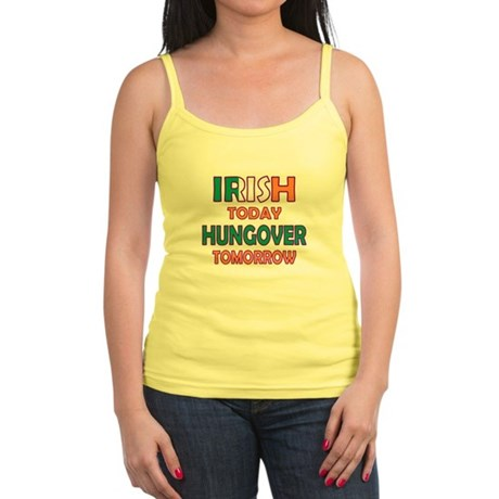 Irish today Hungover tomorrow Jr. Spaghetti Tank