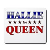 HALLIE for queen Mousepad
