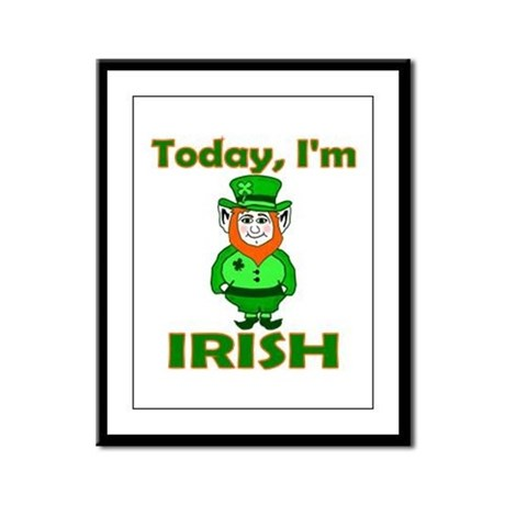 Today I'm Irish Framed Panel Print