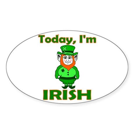 Today I'm Irish Oval Sticker