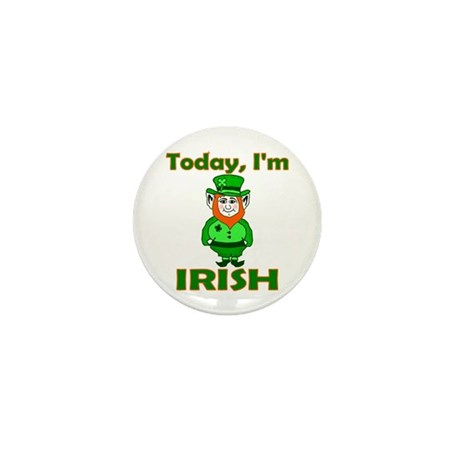 Today I'm Irish Mini Button (10 pack)