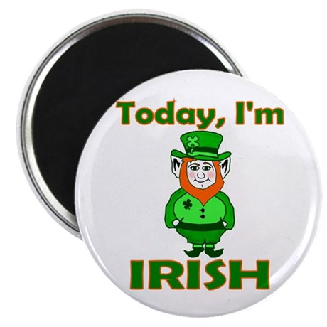 Today I'm Irish Magnet