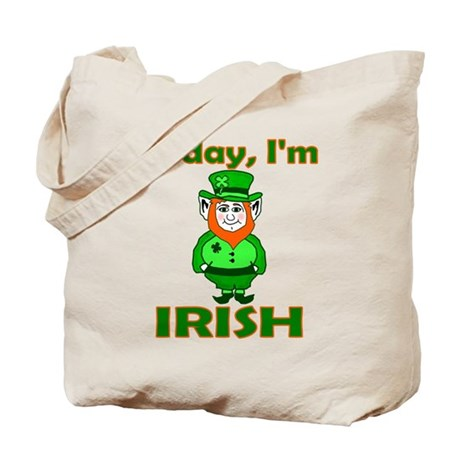 Today I'm Irish Tote Bag
