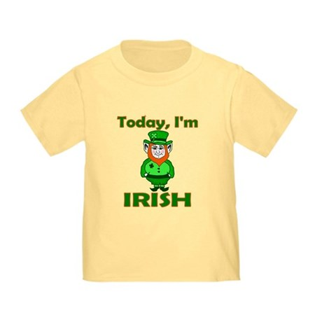 Today I'm Irish Toddler T-Shirt