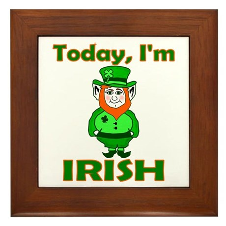 Today I'm Irish Framed Tile