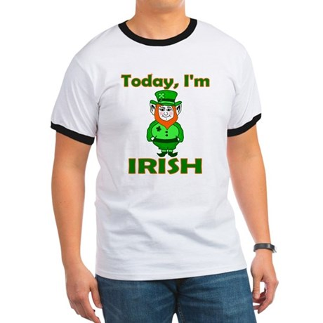 Today I'm Irish Ringer T