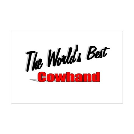 """The World's Best Cowhand"" Mini Poster Print"