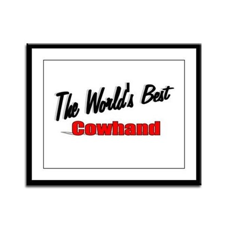 """The World's Best Cowhand"" Framed Panel Print"