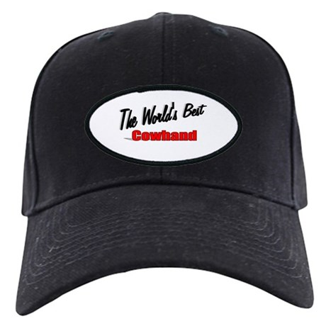 """The World's Best Cowhand"" Black Cap"