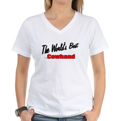 """The World's Best Cowhand"" Women's V-Neck T-Shirt"