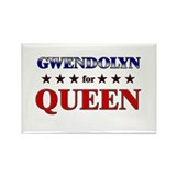 GWENDOLYN for queen Rectangle Magnet