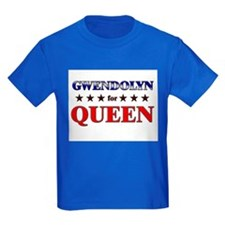 GWENDOLYN for queen T