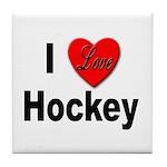 I Love Hockey Tile Coaster