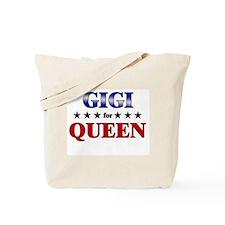 GIGI for queen Tote Bag