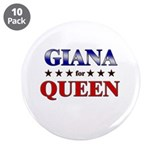 GIANA for queen 3.5&quot; Button (10 pack)