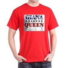 GIANA for queen T-Shirt