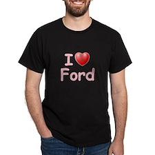 I Love Ford (P) T-Shirt