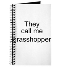They call me grasshopper Journal