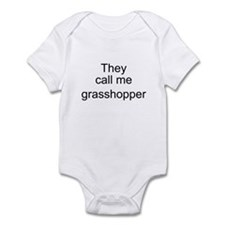 They call me grasshopper Infant Bodysuit