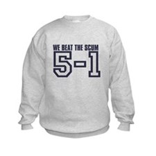 BEAT THE SCUM 5-1 Sweatshirt
