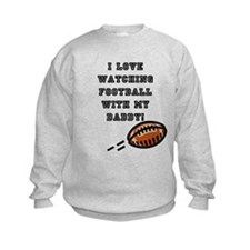 football with dad Sweatshirt