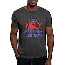 I Like Trout T-Shirt