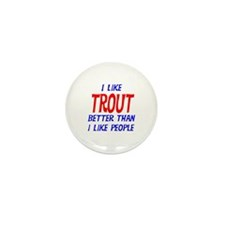 I Like Trout Mini Button (100 pack)