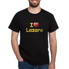 I Love Lazaro (L) T-Shirt