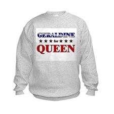 GERALDINE for queen Sweatshirt