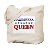 GABRIELLA for queen Tote Bag