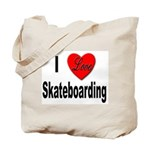 I Love Skateboarding Tote Bag