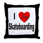 I Love Skateboarding Throw Pillow
