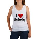 I Love Skateboarding Women's Tank Top